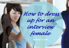 How to dress up for an interview female