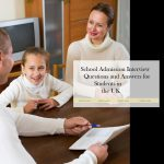 School Admission Interview Questions and Answers for Students in the UK