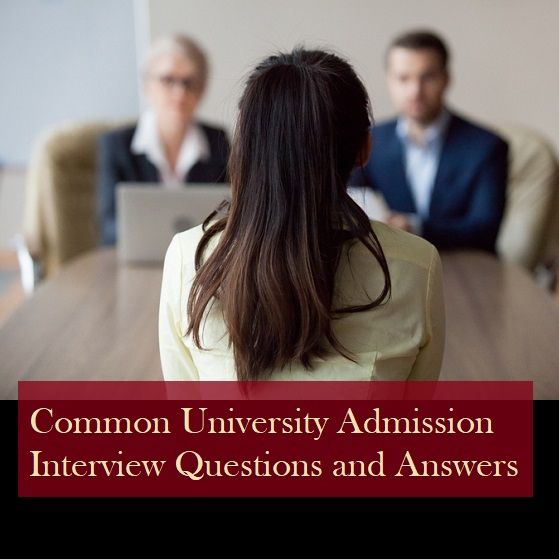 common university admission interview questions and answers.